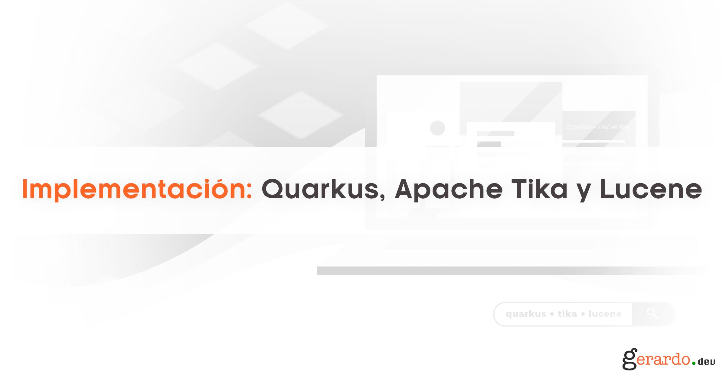 Quarkus, Apache Tika y Lucene