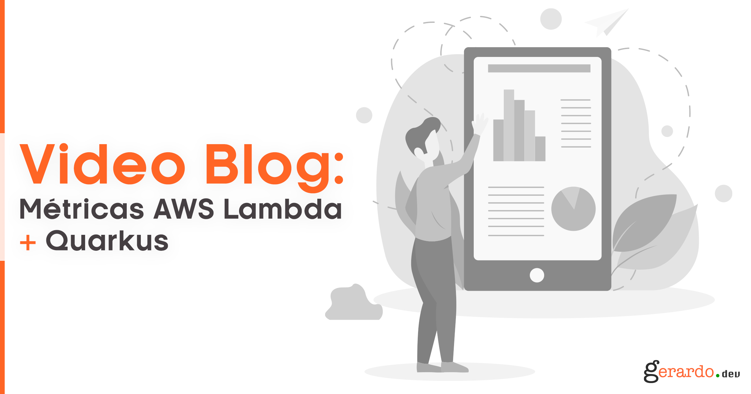 Video Blog: Métricas AWS Lambdas y Quakus