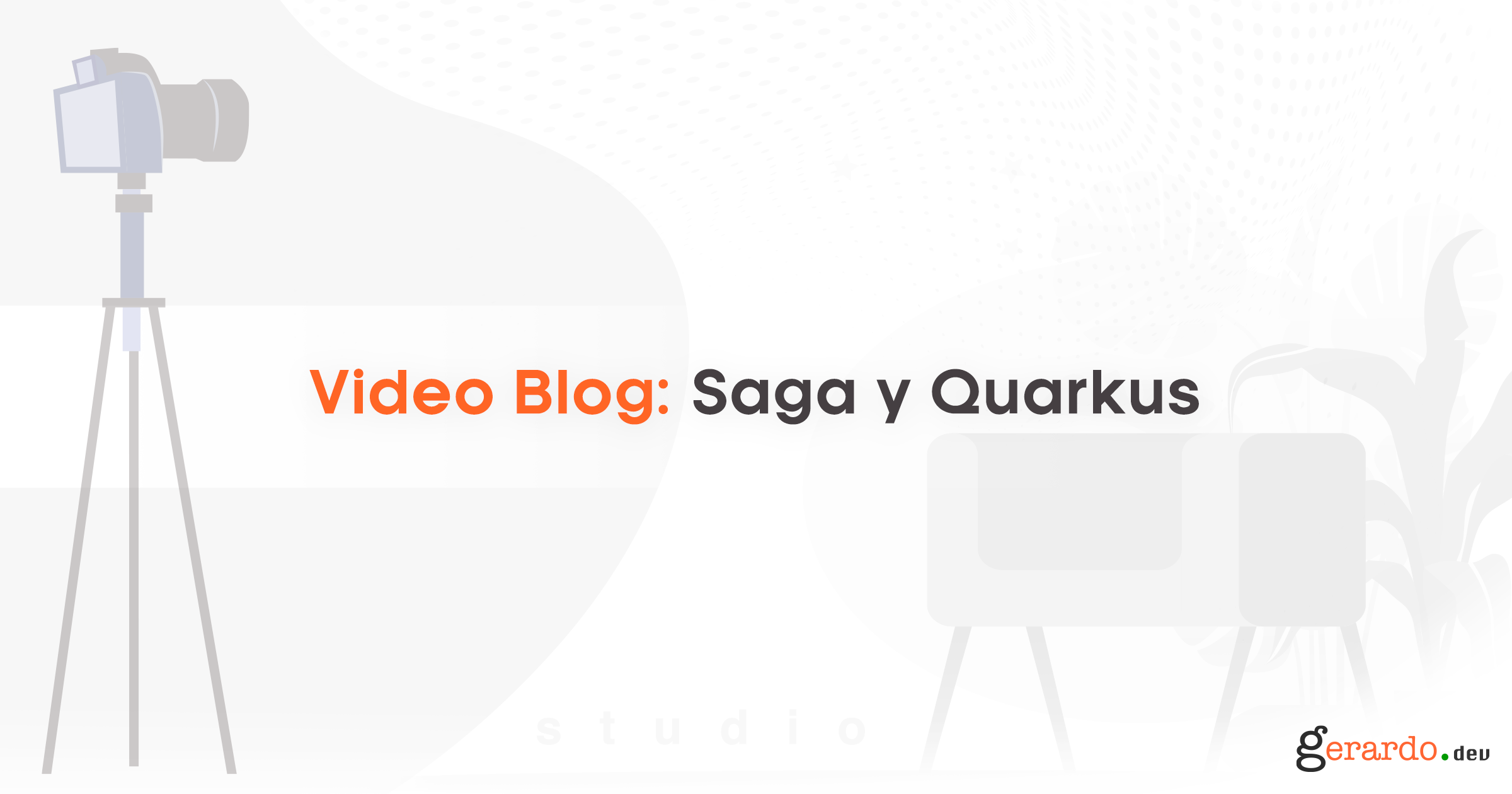 Video Blog: Saga y Quakus